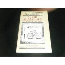 Libro Sergio Cordero Vivir Al Margen Poesia Letras Mex Mp0