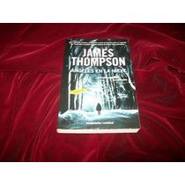 Libro James Thompson Angeles En La Nieve Thriller Mp0