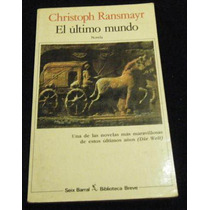 Libro Christoph Ransmayr - El Ultimo Mundo Novela Mp0