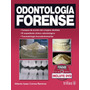 Odontologia Forense Criminalistica Criminologia