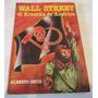 Wall Street, El Kremlin De América / Alberto Ortiz / Nazis