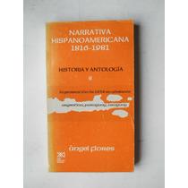 Narrativa Hispanoamericana Argentina, Paraguay Y Uruguay