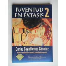 Juventud En Extasis 2 Carlos C Sanchez