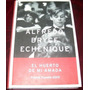 Libro Alfredo Bryce Echenique El Huerto De Mi Amada Lbf