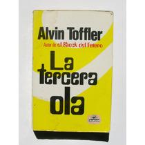 Alvin Toffler La Tercera Ola Libro Mexicano 1990