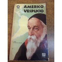 Américo Vespucio / Stefan Zweig