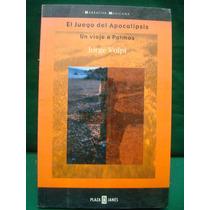 Jorge Volpi, El Juego Del Apocalipsis. Un Viaje A Patmos.