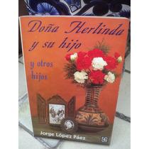 Jorge López Páez, Doña Herlinda Y Su Hijo, Y Otros Hijos