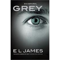 Libro Grey 50 Sombras De Grey Contada Por Christian