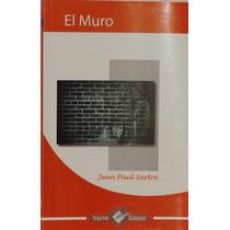 El Muro - Jean- Paul Sartre