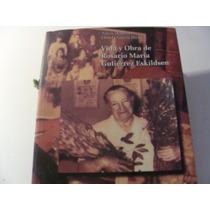 Libro Vida Y Obra De Rosario Gutierrez Eskildsen