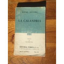 La Calandria Rafael Delgado