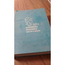 Enfermería Pediátrica Cuarta Edición - Dorothy R. Marlow