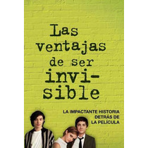 Las Ventajas De Ser Invisible - Stephen Chbosky - Alfaguara