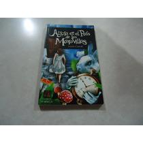 Alicia En El País De Las Maravillas Autor: Lewis Carroll