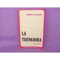 Rómulo Gallegos, La Trepadora, Editores Mexicanos Unidos.