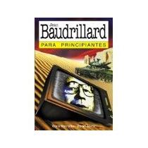 Libro Baudrillard Para Principiantes *cj