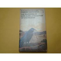 Carlos Castaneda, The Teachings Of Don Juan: A Yaqui Way Of