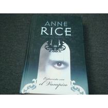 Anne Rice, Entrevista Con El Vampiro, Editorial Byblos, Esp
