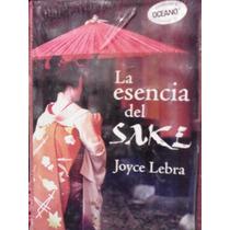 La Esencia Del Sake Joyce Lebra Editorial Océano Pasta Dura