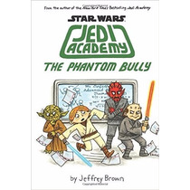 Libro The Phantom Bully (star Wars: Jedi Academy #3)