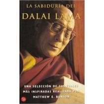 La Sabiduria Del Dalai Lama - Matthew E. Bunson - Punto De L