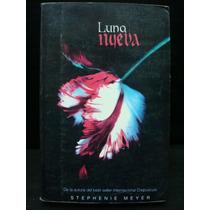 Stephenie Meyer, Luna Nueva.