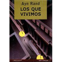 Los Que Vivimos - Ayn Rand / Grito Sagrado