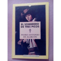 Sombrero 3 Picos Pedro Antonio De Alarcon Emu Libro 124 Pag