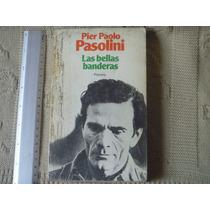 Pier Paolo Pasolini, Las Bellas Banderas , Planeta, España,