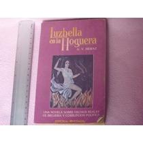 G. V. Hernz, Luzbella En La Hogera, Editorial Posada, México