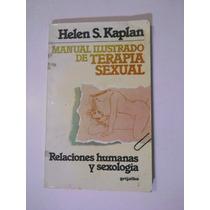 Manual Ilustrado De Terapia Sexual Kaplan Envio Gratis