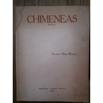 Chimeneas Gustavo Ortiz Hernan 1a Edicion 1937 Proletariado