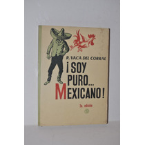 Soy Puro Mexicano Vaca Del Corral