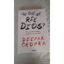Libro ¿ De Que Se Rie Dios ? / Deepak Chopra