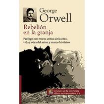 Rebelión En La Granja,george Orwell