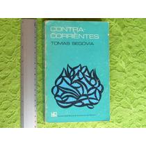 Tomas Segovia, Contracorrientes, Universidad Nacional