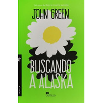 Libro Buscando Alaska De John Green