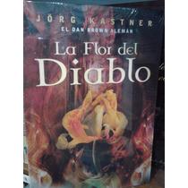 La Flor Del Diablo Jörg Kastner Editorial Vía Magna Nuevo