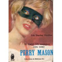 El Caso Del Anzuelo Con Cebo - Perry Mason - E. S. Gardner