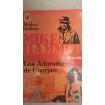 Mike Hammer Los Adoradores De Cuerpos