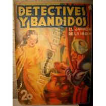 Detectives Y Bandidos. Varias Novelas En Un Libro 1937 Zxc