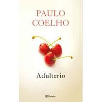 Adulterio - Ebook Libro De Paulo Coelho- Grijalbo + Regalos