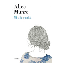 Ebook - Mi Vida Querida - Alice Munro - Pdf - Epub