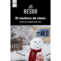 Ebook - El Muñeco De Nieve - Jo Nesbo - Pdf Epub
