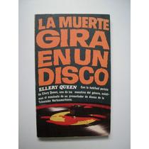 La Muerte Gira En Un Disco - Ellery Queen - 1975