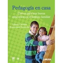 Libro Pedagogía En Casa - Liliana Esmenjaud
