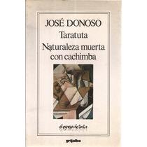 Taratuta. Naturaleza Muerta Con Cachimba. José Donoso.