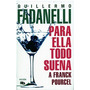 Libro Para Ella Todo Suena A Franck Pourcel Fadanelli Op4