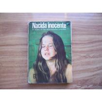 Nacida Inocente-drama Reformatorios-gerald Dipego-roca-op4